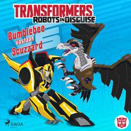 Sazaklis, John - Transformers - Robots in Disguise - Bumblebee vastaan Scuzzard, äänikirja
