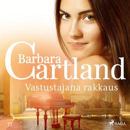 Cartland, Barbara - Vastustajana rakkaus, äänikirja