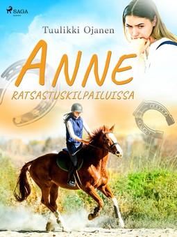 Ojanen, Tuulikki - Anne ratsastuskilpailuissa, e-kirja