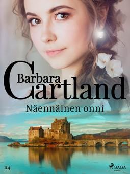 Cartland, Barbara - Näennäinen onni, ebook