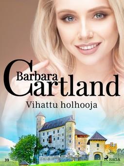Cartland, Barbara - Vihattu holhooja, e-kirja