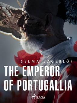Lagerlöf, Selma - The Emperor of Portugallia, ebook