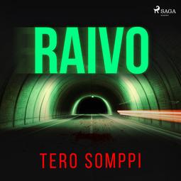 Somppi, Tero - Raivo, äänikirja