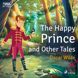 Wilde, Oscar - The Happy Prince and Other Tales, audiobook