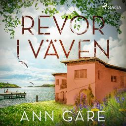 Gäre, Ann - Revor i väven, audiobook