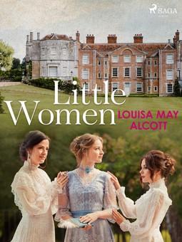 Alcott, Louisa May - Little Women, ebook