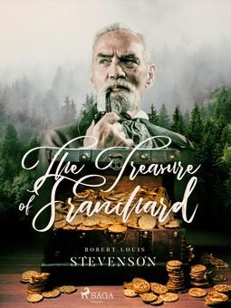 Stevenson, Robert Louis - The Treasure of Franchard, ebook
