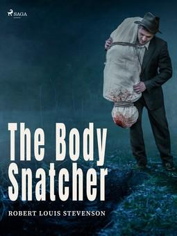 Stevenson, Robert Louis - The Body Snatcher, ebook