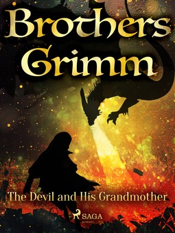 Grimm, Brothers - The Devil and His Grandmother, ebook