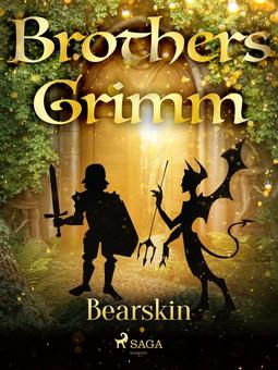 Grimm, Brothers - Bearskin, e-bok