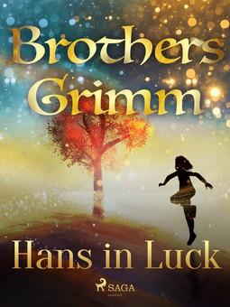Grimm, Brothers - Hans in Luck, ebook