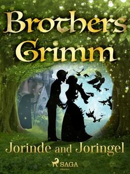 Grimm, Brothers - Jorinde and Joringel, ebook