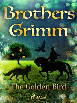 Grimm, Brothers - The Golden Bird, e-bok