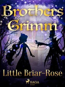 Grimm, Brothers - Little Briar-Rose, ebook