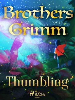 Grimm, Brothers - Thumbling, ebook
