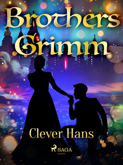 Grimm, Brothers - Clever Hans, e-bok
