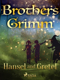 Grimm, Brothers - Hansel and Gretel, ebook