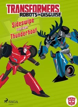 Sazaklis, John - Transformers - Robots in Disguise - Sideswipe vastaan Thunderhoof, e-kirja
