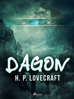 Lovecraft, H. P. - Dagon, e-bok