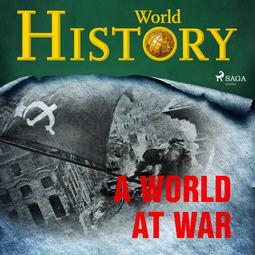 History, World - A World at War, audiobook