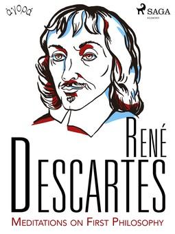 Descartes, René - Descartes' Meditations on First Philosophy, e-bok