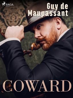 Maupassant, Guy de - Coward, e-kirja