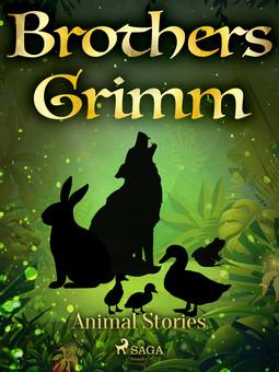 Grimm, Brothers - Animal Stories, e-kirja