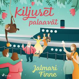 Finne, Jalmari - Kiljuset palaavat, äänikirja