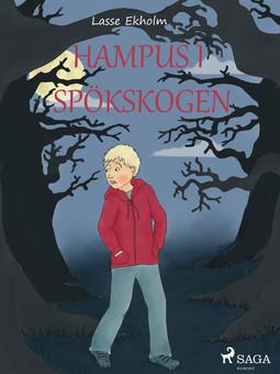 Ekholm, Lasse - Hampus i spökskogen, ebook
