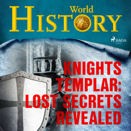 Bateson, David - Knights Templar: Lost Secrets Revealed, audiobook
