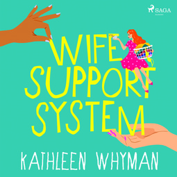 Whyman, Kathleen - Wife Support System, audiobook