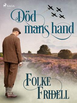 Fridell, Folke - Död mans hand, ebook