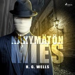 Wells, H. G. - Näkymätön mies, audiobook