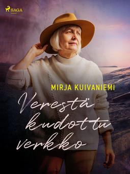 Kuivaniemi, Mirja - Verestä kudottu verkko, ebook