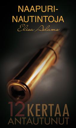 Adams, Elisa - Naapurinautintoja, e-kirja
