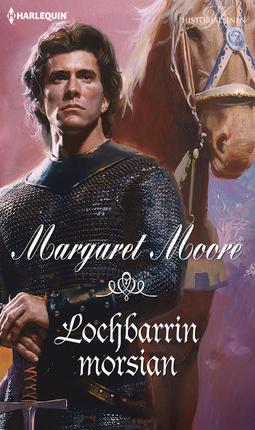 Moore, Margaret - Lochbarrin morsian, ebook