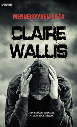 Wallis, Claire - Menneisyyden silta, e-kirja