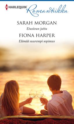 Harper, Fiona - Etusivun juttu / Elämää suurempi sopimus, e-kirja