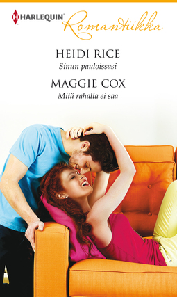 Cox, Maggie - Sinun pauloissasi / Mitä rahalla ei saa, e-kirja