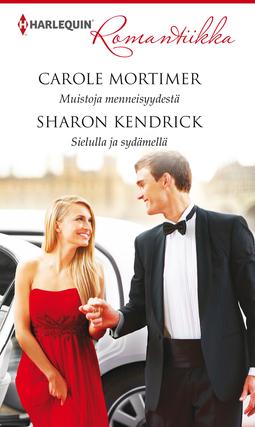 Kendrick, Sharon - Muistoja menneisyydestä/Sielulla ja sydämellä, e-kirja