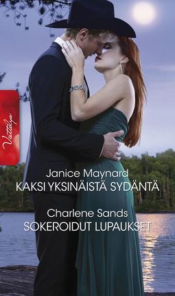 Maynard, Janice - Kaksi yksinäistä sydäntä / Sokeroidut lupaukset, e-kirja