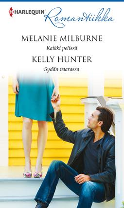 Hunter, Kelly - Kaikki pelissä / Sydän vaarassa, e-kirja