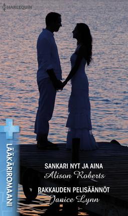 Lynn, Janice - Sankari nyt ja aina / Rakkauden pelisäännöt, e-kirja