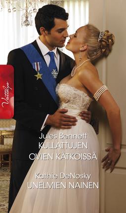 Bennett, Jules - Kullattujen ovien kätköissä / Unelmien nainen, ebook