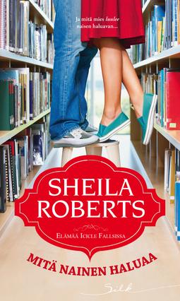 Roberts, Sheila - Mitä nainen haluaa, e-kirja