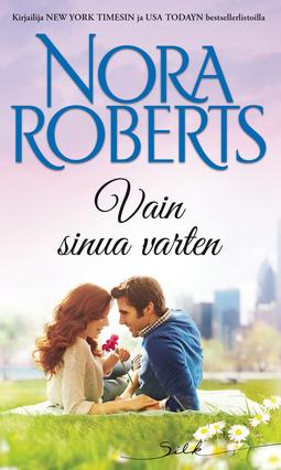 Roberts, Nora - Vain sinua varten, e-kirja