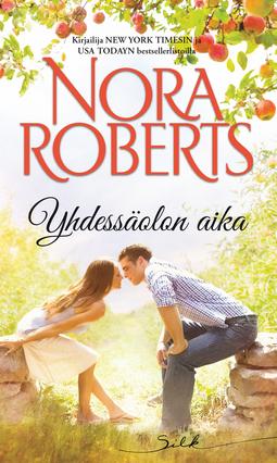 Roberts, Nora - Yhdessäolon aika, e-kirja