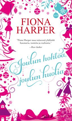 Harper, Fiona - Joulun hohtoa, joulun huolia, e-kirja