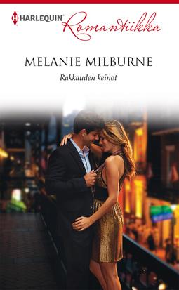 Milburne, Melanie - Rakkauden keinot, e-kirja