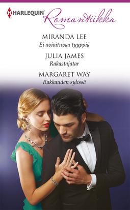 James, Julia - Ei avioituvaa tyyppiä/Rakastajatar/Rakkauden sylissä, e-kirja